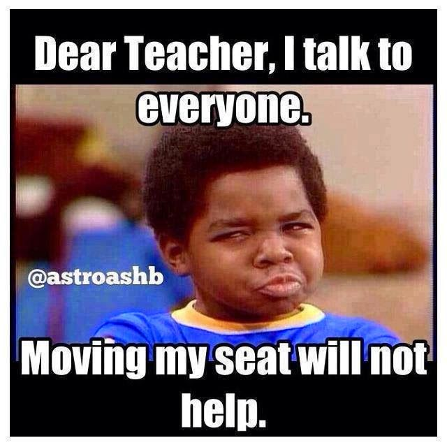 Dear Teacher I talk to everyone meme