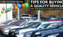 Tips for a Buying a Quality Vehicle on an Educator's Salary