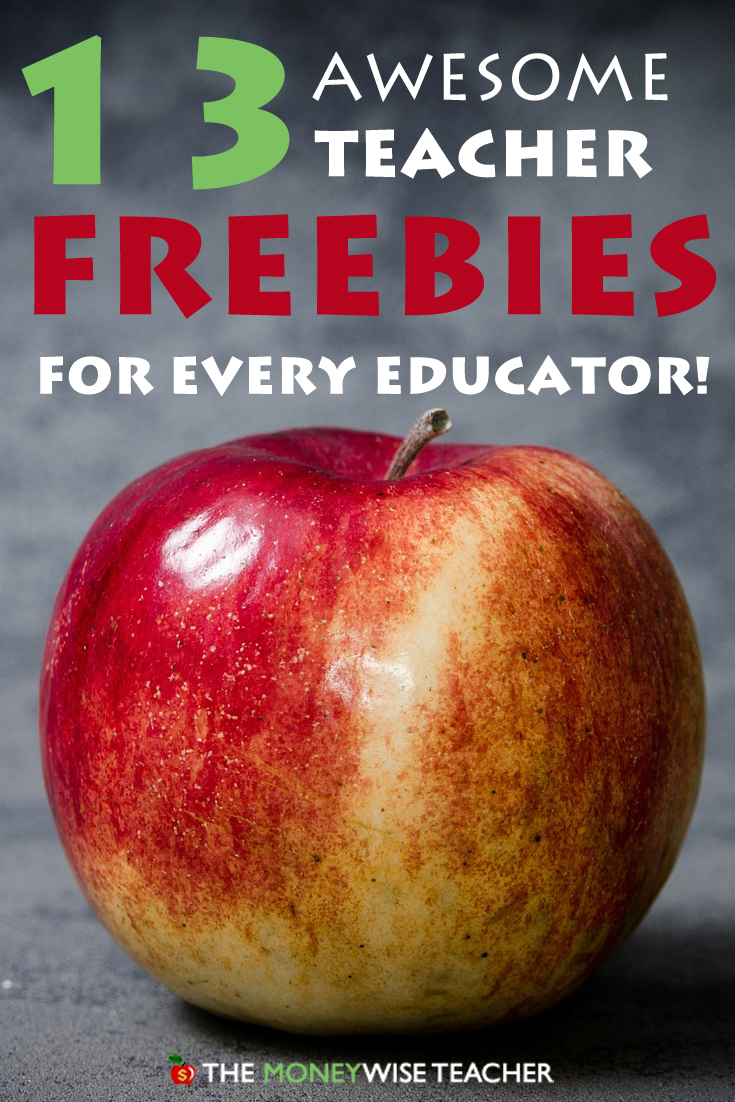 13 Awesome Teacher Freebies for Every Educator