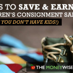 Children's Consignment Sales - Save & Earn