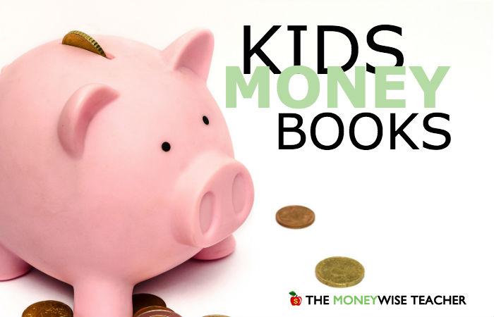 Money Books for Kids - 5 Top Children's Books on Money