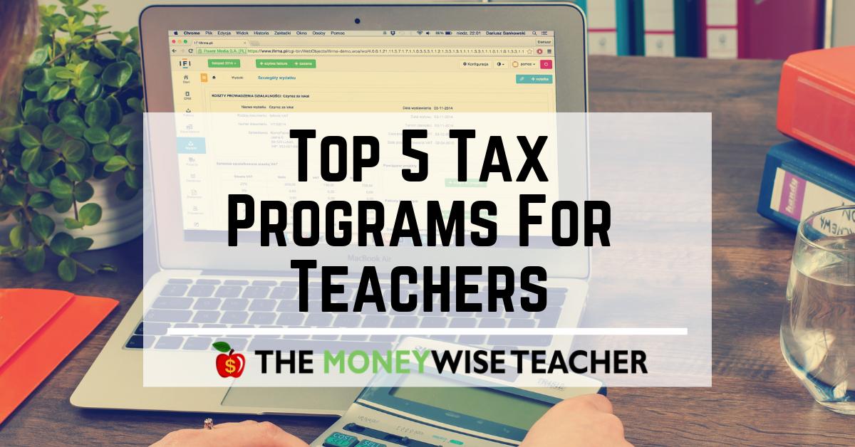 Top 5 Tax Programs for Teachers
