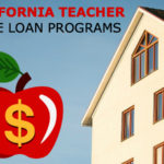 Teacher Home Loans in California