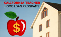 Teacher Home Loans in California