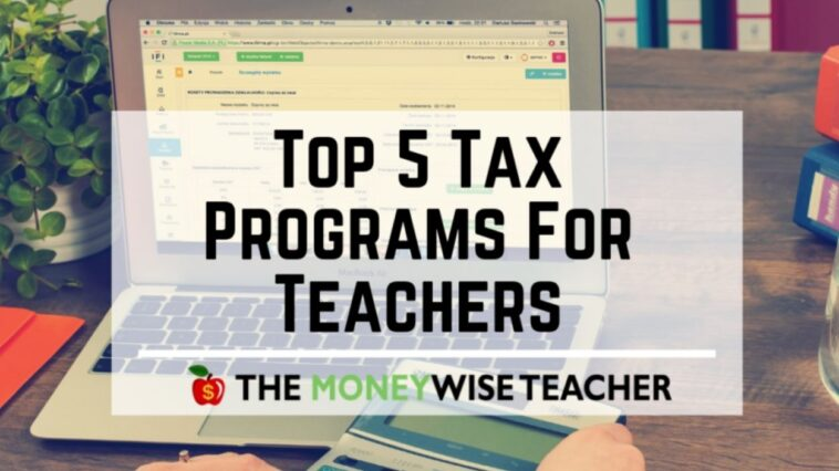 Best Tax Programs for Teachers